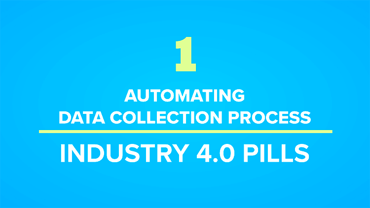 Automating Data Collection Process with Lilium - Industry 4.0 Pills - Pill #1