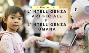 Intelligenza Artificiale e Intelligenza Umana - Parte 1